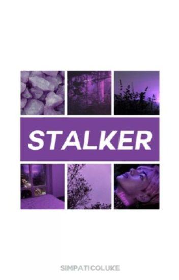 Stalker // Muke/Lashton (Completed)