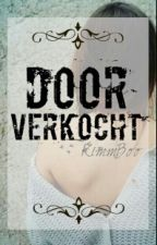 Doorverkocht by KimmBoo