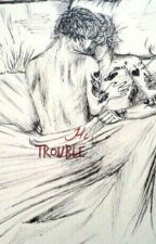 Hi, trouble - Larry Stylinson by BigRomance