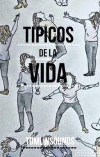 Tipicos De La Vida by TOMLINS0UNDS