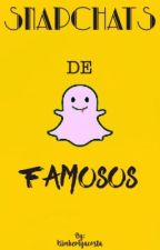 SnapChats de Famosos by camzculote