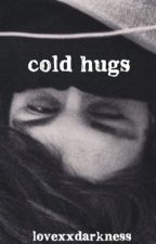 cold hugs by imthejokerbitch