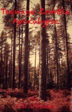 Teenage Zombie Apocalypse by 123FANreader