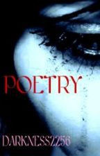 A DARK COLLECTION OF POETRY by Darkness2256