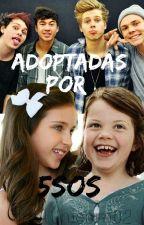 Adoptadas Por 5SOS (CANCELADA) by ImAUnicorn02