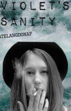 Violet's Sanity by TateLangdonAF