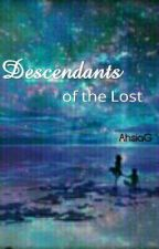Descendants of the Lost by AhsiaG
