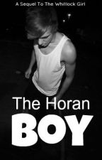 The Horan Boy (Sequel to The Whitlock Girl) by Sheeblelise
