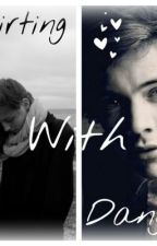 Flirting With Danger (A Harry Styles Fanfic) by louistommotakemehome