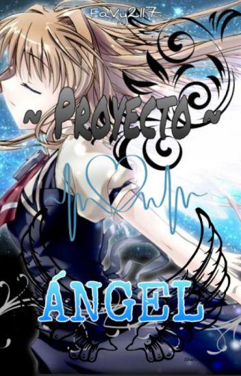Proyecto Ángel (Creepypastas y tú)