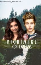 Nightmare Of Dreams (Sequel to The Alpha's Young Mate) by Stephanie_RomeroCruz