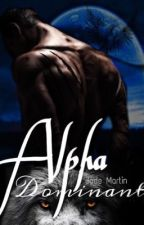 Alpha dominant by jadou121