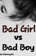 Bad Girl VS Bad Boy by FallenAngel15