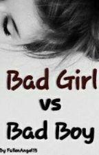 Bad Girl VS Bad Boy by FallenAngel15