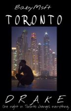 Toronto| Drake by BabyMsft10