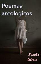 Poemas  antológicos by NicoleBros