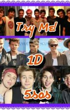Try Me!-- One Direction and 5sos spank fic by beautifuldysfunction