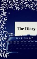The Diary (One Shot) by WatashiwaRu
