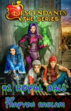 Disney Descendants The Series: Royal Ball by trayvonhaslam