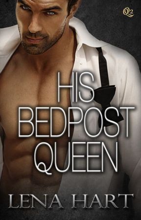 His Bedpost Queen  (interracial romance) *excerpt only* by lenahartwrites