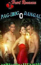 PAG-IBIG o DANGAL by: Leenmer by HeartRomances