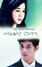 HARGAI CINTA by YuKaFanFiction