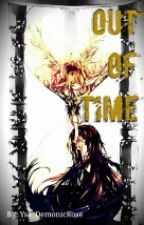Out of Time (Kuroshitsuji/Black Butler Fanfic) by Isabluuuuuurr