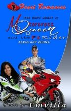 MOTOCROSS QUEEN AND THE F1 RIDER(THE NUEVO LEGACY) by: Emvilla by HeartRomances