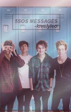 5sos messages by -lovelyleo