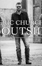 Carolina: Eric Church Fan Fiction by i_like_bands_so_yeah