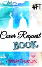 Cover Request Book by ForeverTwinsies