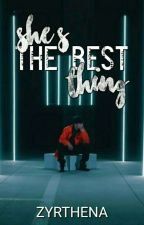 She's The Best Thing (Darren Espanto) by zyrthena