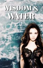 Wisdom & Water ψ A Percy Jackson Fanfiction by elizashamilton