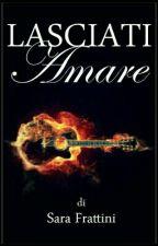 Lasciati Amare by sarastar79
