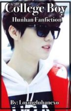 College Boy (Hunhanff) by lovingluhanexo