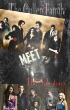 The Cullen's meet the Salvatore's by bbauthor2