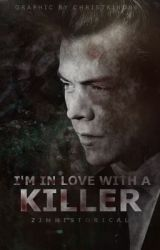 I'm in love with a killer || h.s by mylovelyharry_