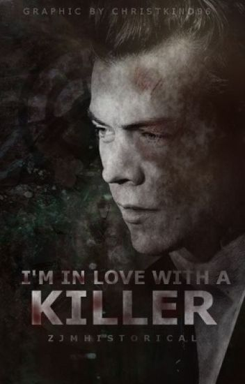 I'm in love with a killer || h.s
