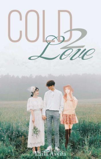 Cold Love 2