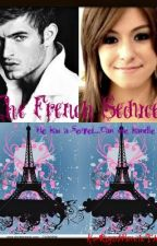 The French Seducer (On Hold) by HerRoyalPainInTheAss