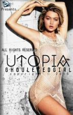 UTOPIA (Rated Spg) by Ghouleyedgirl
