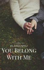 You Belong With Me by hilariouspau
