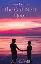 The Girl Next Door by alexis_jade18