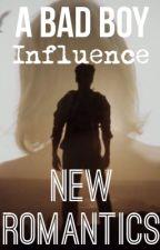A Bad Boy Influence by NewxRomantics_