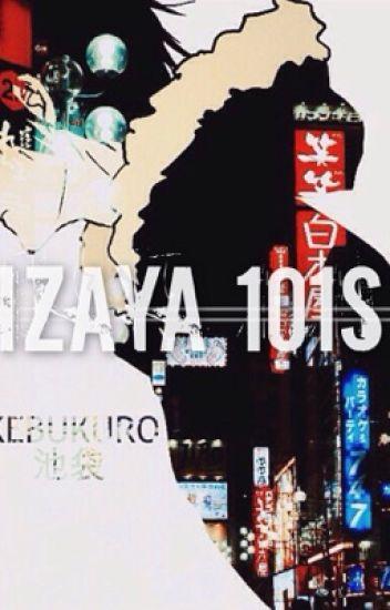 Izaya x Reader 101