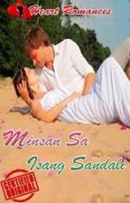 MINSAN SA ISANG SANDALI by: Ofelia Angeles by HeartRomances