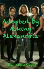 Adopted by Asking Alexandria by thatpurdygirl