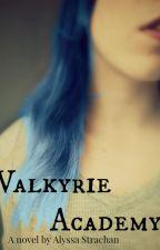 Valkyrie Academy by Jinnixoxo