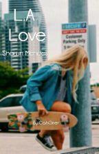 L.A Love by Wilkscoffee