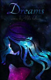 Dreams by Halfblood_Princess